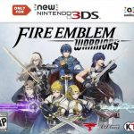Fire Emblem Warriors (USA) 3DS ROM CIA  + Update 1.3 + DLC (Solo Para New Nintendo 3DS)