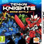 Tenkai Knights Brave Battle (EUR) (Region-Free) 3DS ROM CIA